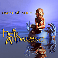 One Small Voice - Heir Apparent - 1989